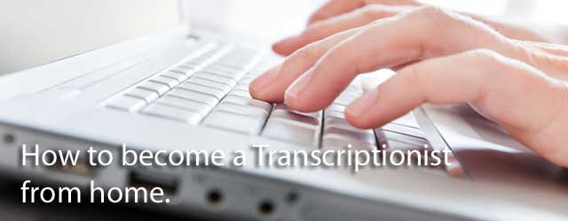 How to become a transcriptionist from home banner